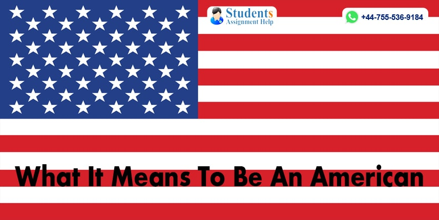 What It Means To Be An American