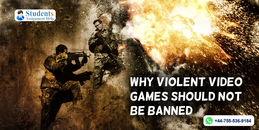 Why Violent Video Games Should Not Be Banned