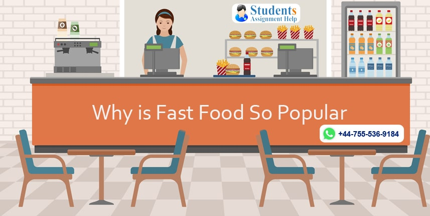 Why is Fast Food So Popular
