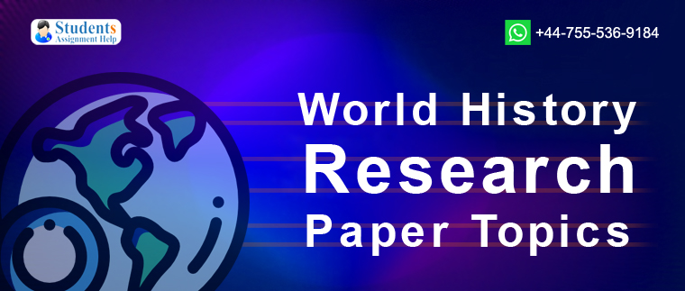 World History Research Paper Topics
