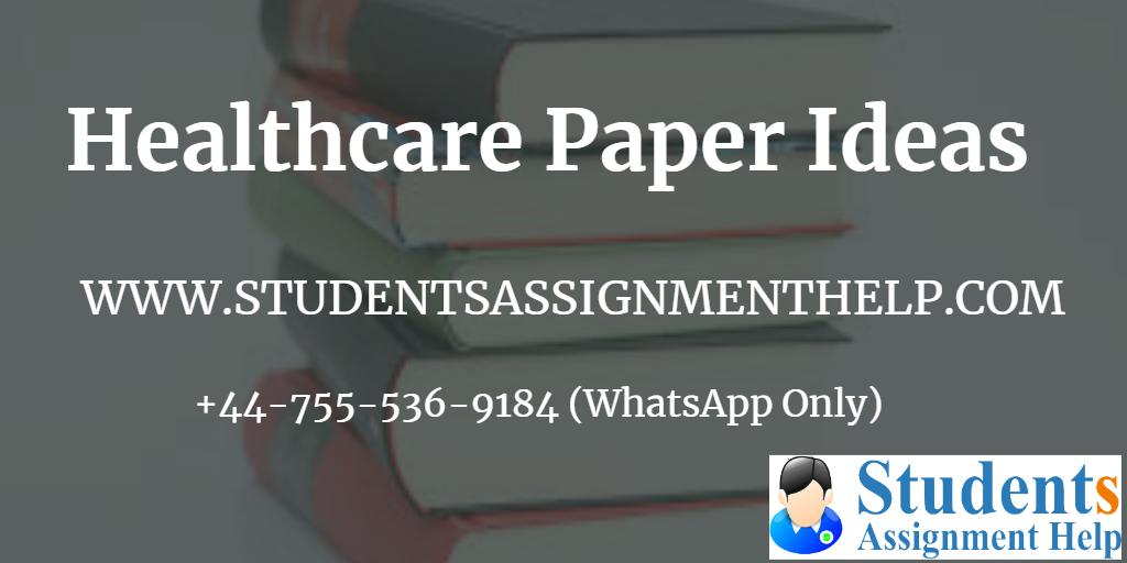 healthcare paper ideas 1553251962-146594