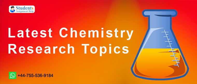 Latest Chemistry Research Topics
