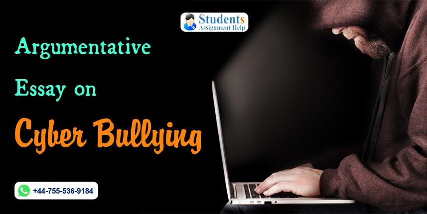 Argumentative Essay on Cyber Bullying
