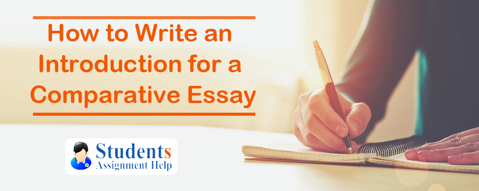 How to Write an Introduction for a Comparative Essay
