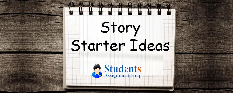 Story Starter Ideas