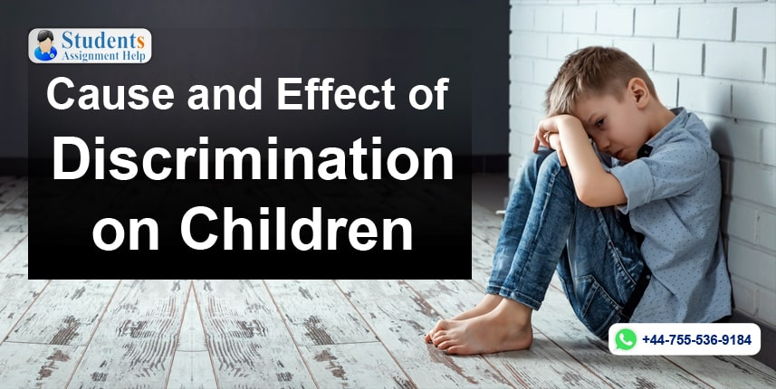 Cause and Effect of Discrimination on Children