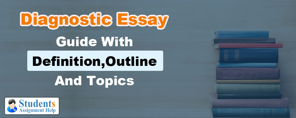 Diagnostic essay topics