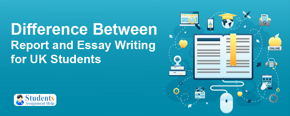 Difference Between Report and Essay Writing for UK Students