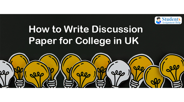 How to Write Discussion Paper for College in UK