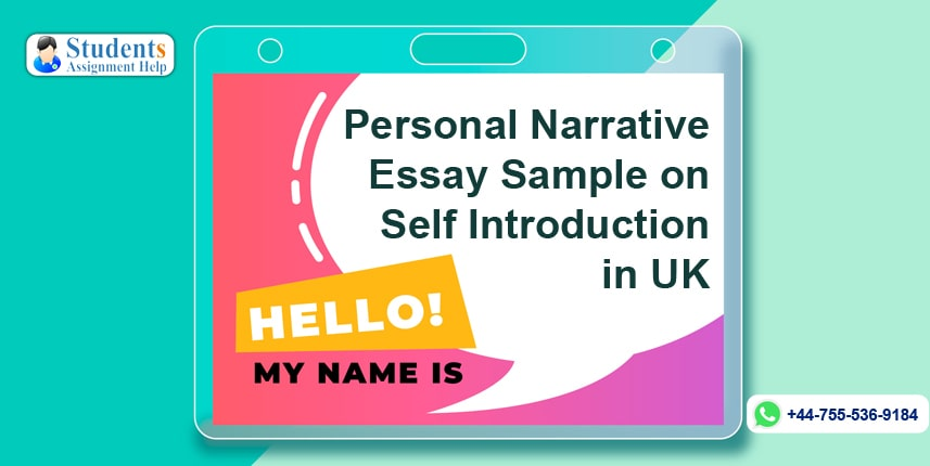Personal Narrative Essay Sample on Self Introduction in UK