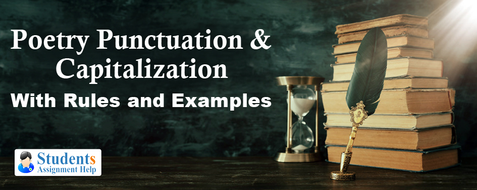 Poetry Punctuation & Capitalization With Rules and Examples