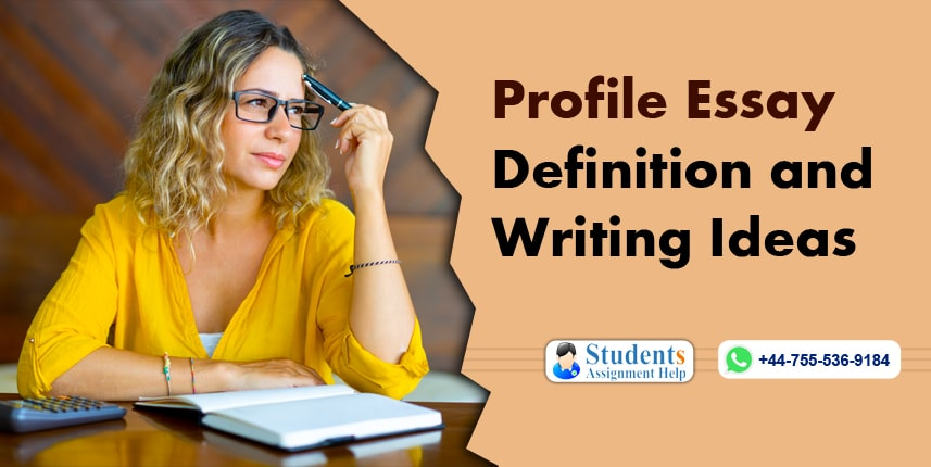 Profile Essay Definition and Writing Ideas
