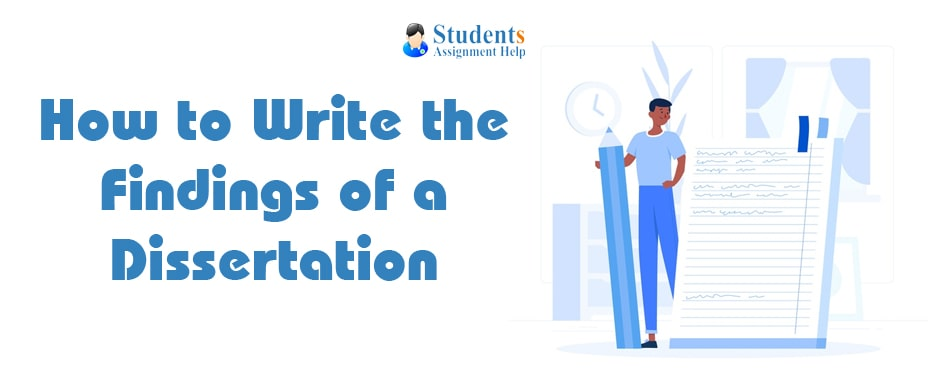 How to Write the Findings of a Dissertation