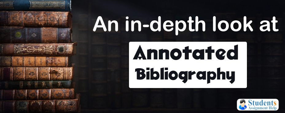 An in-depth look at Annotated Bibliography