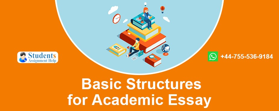 Basic Structures for Academic Essays