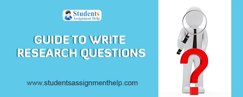 Guide to Write Research Questions ?