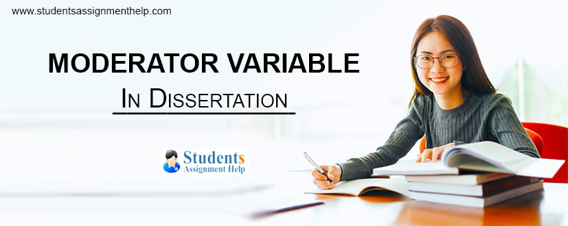 Moderator Variable in Dissertation