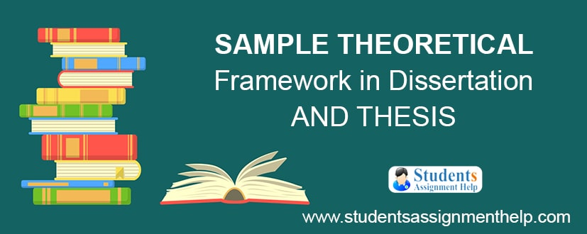 Sample Theoretical Framework in Dissertation and Thesis