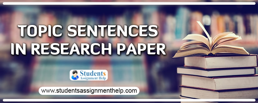 Topic Sentences in Research Paper