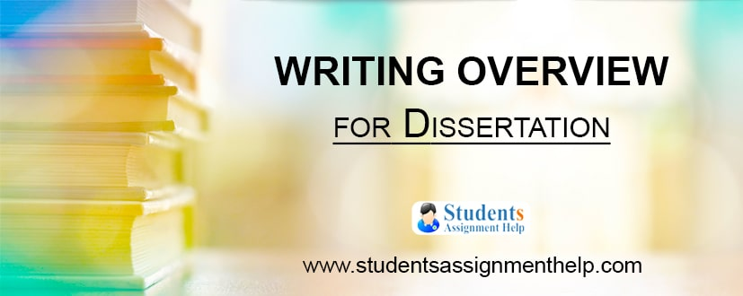 Writing Overview for Dissertation
