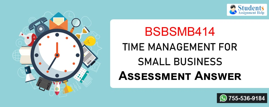 Bsbsmb414 Time Management For Small Business Assessment Answer