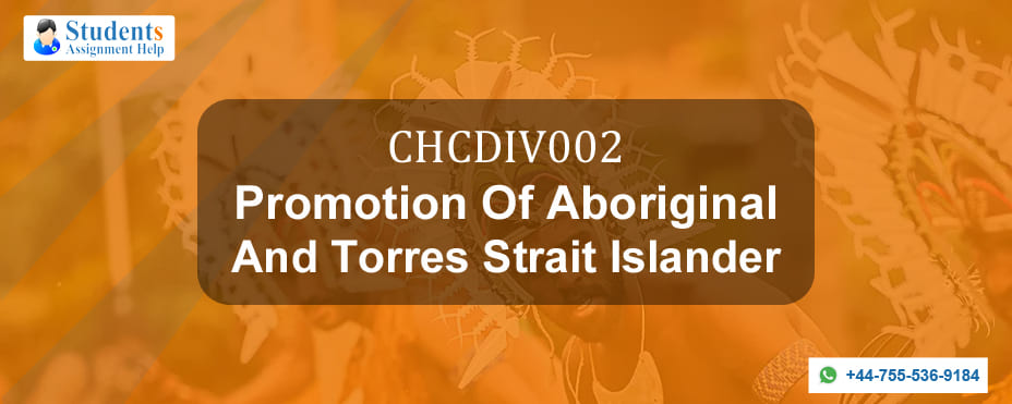 CHCDIV002 Promotion Of Aboriginal And Torres Strait Islander Assessment Answers
