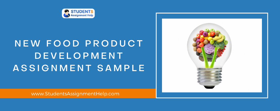 New Food Product Development Assignment Sample