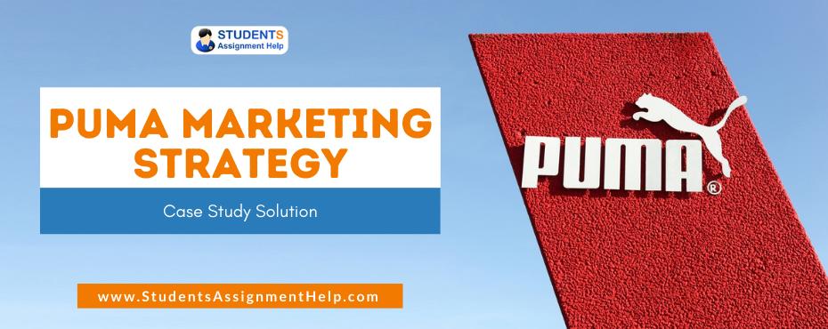 Puma Marketing Strategy Case Study Solution